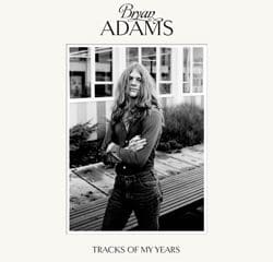 Bryan Adams <i>Tracks Of My Years</i> 8