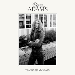 Bryan Adams <i>Tracks Of My Years</i> 7