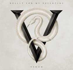 Bullet For My Valentine <i>Venom</i> 6
