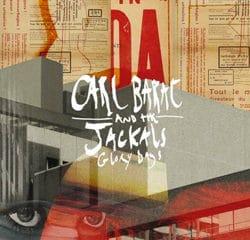 CARL BARÂT & THE JACKALS Glory Days 7