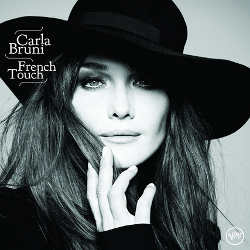 Carla Bruni : <i>French Touch</i> 6