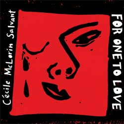 Cécile McLorin Salvant <i>For One To Love</i> 7
