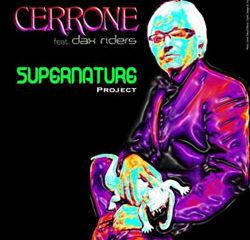 Cerrone feat. Dax Rider <i>Supernature Project</i> 8