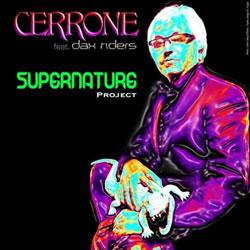 Cerrone feat. Dax Rider <i>Supernature Project</i> 5