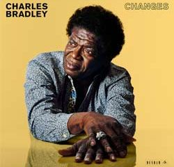 Charles Bradley <i>Changes</i> 6