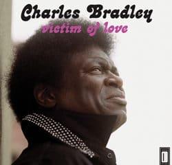 Charles Bradley <i>Victim Of Love</i> 7