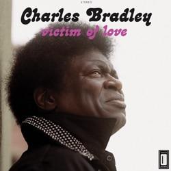 Charles Bradley <i>Victim Of Love</i> 5