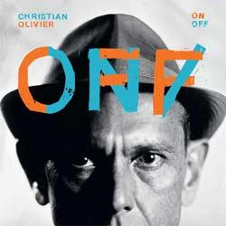 Christian Olivier <i>On / Off</i> 5