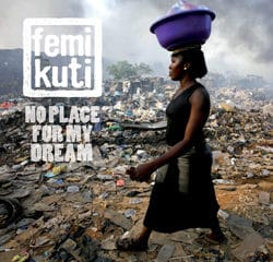 Femi Kuti « No Place For My Dream » 6