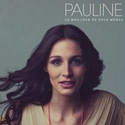 Pauline « Le Meilleur De Nous Mêmes » 5