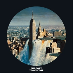 Cut Copy <i>Zonoscope</i> 7