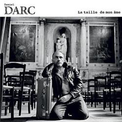 Daniel Darc <i>La taille de mon âme</i> 5