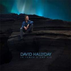 David Hallyday : <i>Le temps d'une vie</i> 5