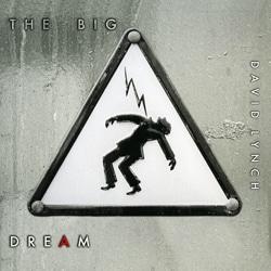 David Lynch <i>The Big Dream</i> 5