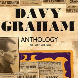 Davy Graham <i>Anthology 1961-2007 Lost Tapes</i> 6