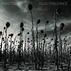 Dead Can Dance <i>Anastasis</i> 7