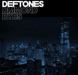 Deftones <i>Diamond Eyes</i> 11