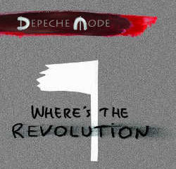 Depeche Mode dévoile le single <i>Where's the Revolution</i> 11