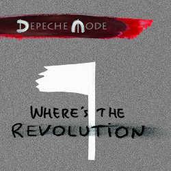 Depeche Mode dévoile le single <i>Where's the Revolution</i> 7