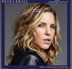 Diana Krall : <i>Wallflower : The Complete Sessions</i> 5