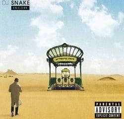 DJ Snake dévoile son premier album : <i>Encore</i> 9