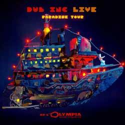 Dub Inc <i>Live at l'Olympia - Paradise Tour</i> 5