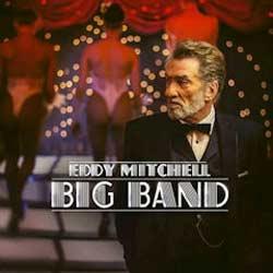 Eddy Mitchell <i>Big Band</i> 6