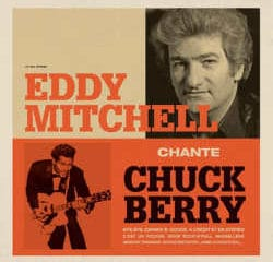 Eddy Mitchell Chante Chuck Berry 8