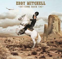 EDDY MITCHELL Come Back 21