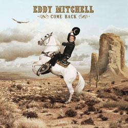 EDDY MITCHELL Come Back 5