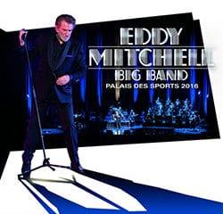 Eddy Mitchell : <i>Big Band – Palais des Sports 2016</i> 11