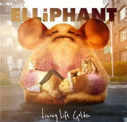 Elliphant <i>Living Life Golden</i> 6