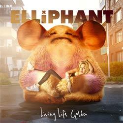 Elliphant <i>Living Life Golden</i> 5
