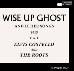 Elvis Costello & The Roots « Wise Up Ghost » 10