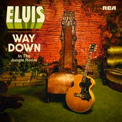 Elvis Presley <i>Way Down In The Jungle Room</i> 6