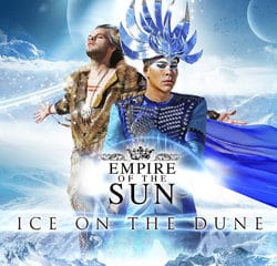 Empire Of The Sun <i>Ice On The Dune</i> 6