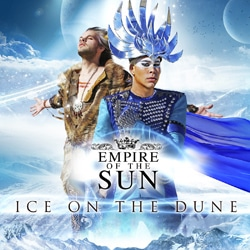 Empire Of The Sun <i>Ice On The Dune</i> 5