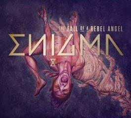 Enigma <i>The Fall of a Rebel Angel</i> 6