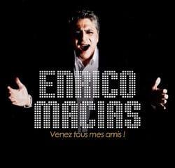 Enrico Macias <i>Venez tous mes amis !</i> 10