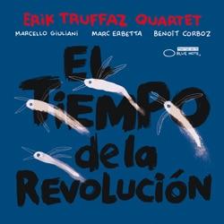 Erik Truffaz <i>El tiempo de la revolución</i> 5