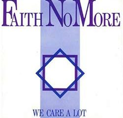 Faith No More <i>We care A Lot</i> 5