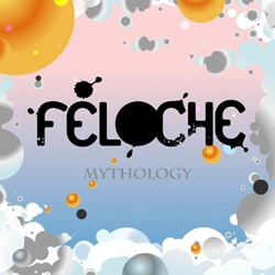 Féloche <i>Mythology</i> 5