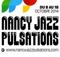 Programme Nancy Jazz Pulsations 2014 17