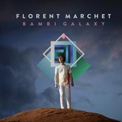 Florent Marchet <i>Bambi Galaxy</i> 5