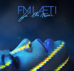 FM Laeti <i>For The Music</i> 5