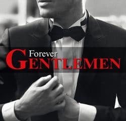 Forever Gentlemen 11