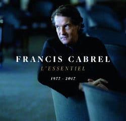 Francis Cabrel : <i>L'essentiel 1977 - 2017</i> 6