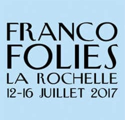 Les premiers artistes des Francofolies 2017 dévoilés 15
