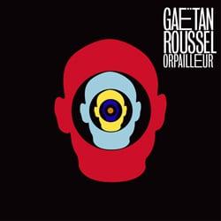 Gaëtan Roussel de retour avec « Orpailleur » 7