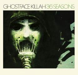 Ghostface Killah <i>36 Seasons</i> 5